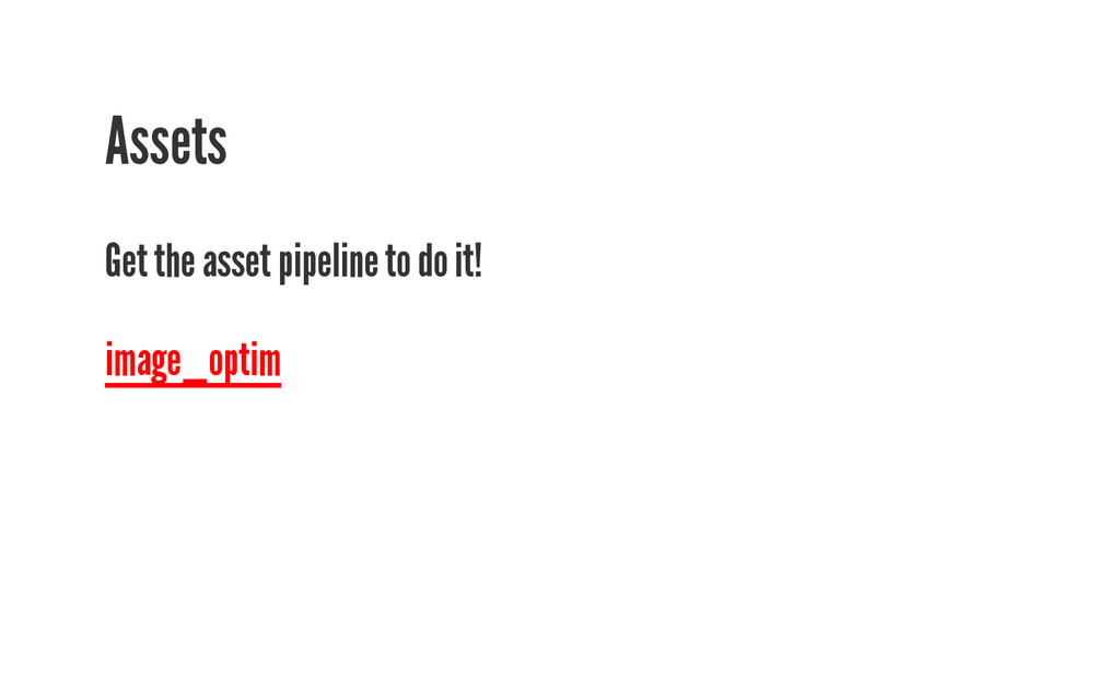Assets Get the asset pipeline to do it! image_o...