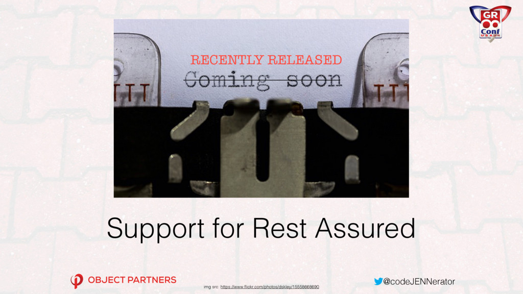 @codeJENNerator Support for Rest Assured img sr...