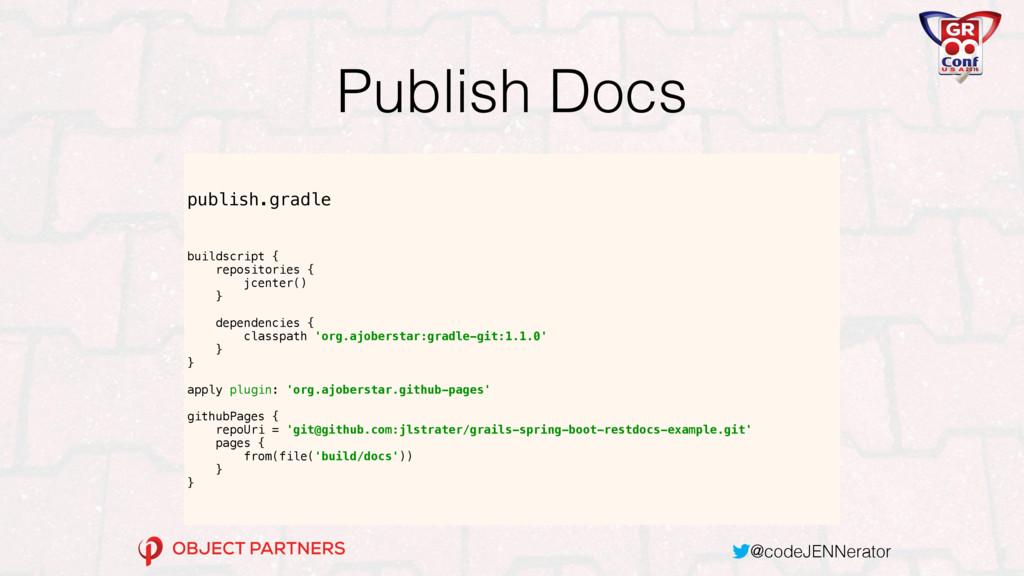@codeJENNerator Publish Docs publish.gradle bui...