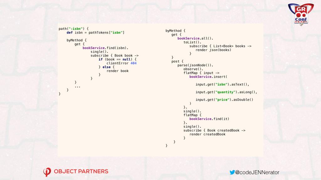 "@codeJENNerator path("":isbn"") { def isbn = pat..."