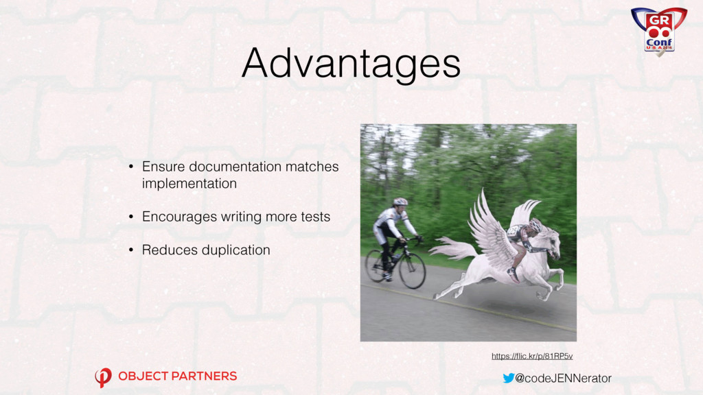 @codeJENNerator Advantages • Ensure documentati...
