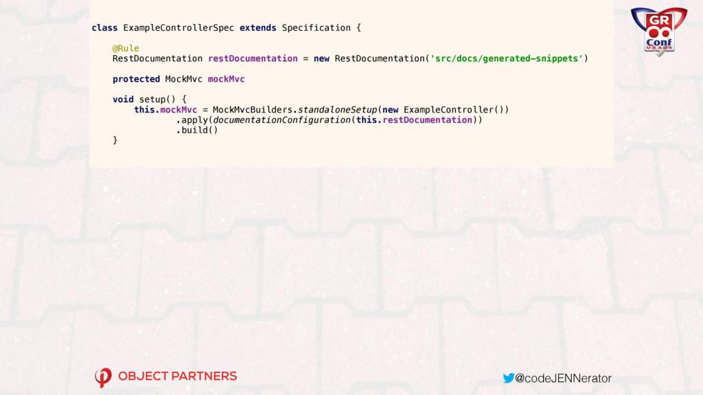@codeJENNerator class ExampleControllerSpec ext...