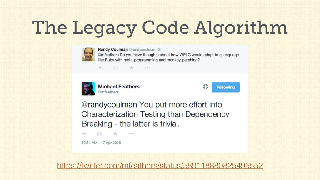 The Legacy Code Algorithm https://twitter.com/m...