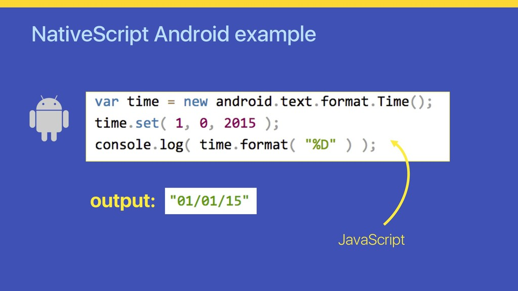 NativeScript Android example output: JavaScript