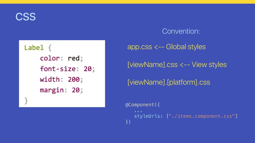 CSS Convention: app.css <-- Global styles [view...