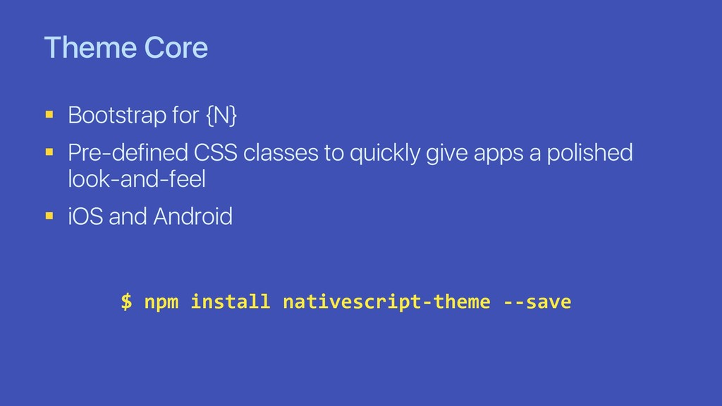 Theme Core § Bootstrap for {N} § Pre-defined CS...