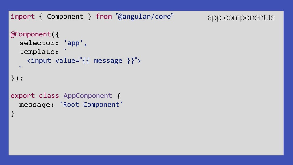 "import { Component } from ""@angular/core"" @Comp..."