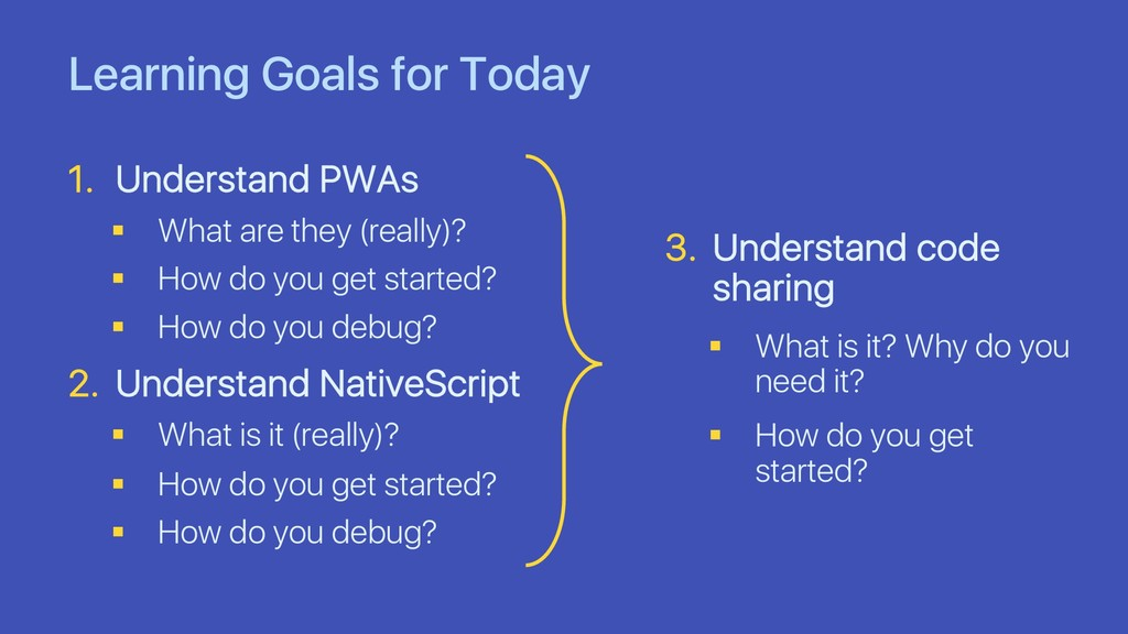 Learning Goals for Today 1. Understand PWAs § W...