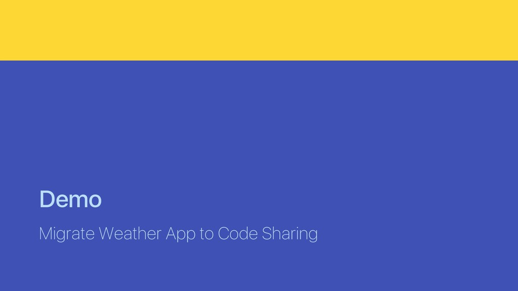Demo Migrate Weather App to Code Sharing