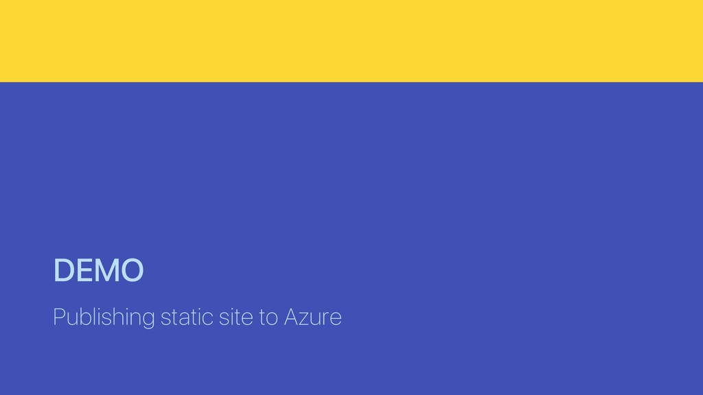 DEMO Publishing static site to Azure