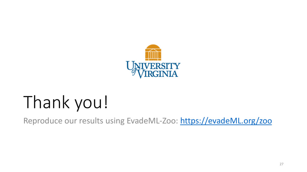 Thank you! Reproduce our results using EvadeML-...