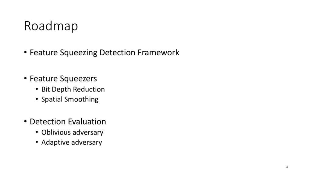 Roadmap • Feature Squeezing Detection Framework...