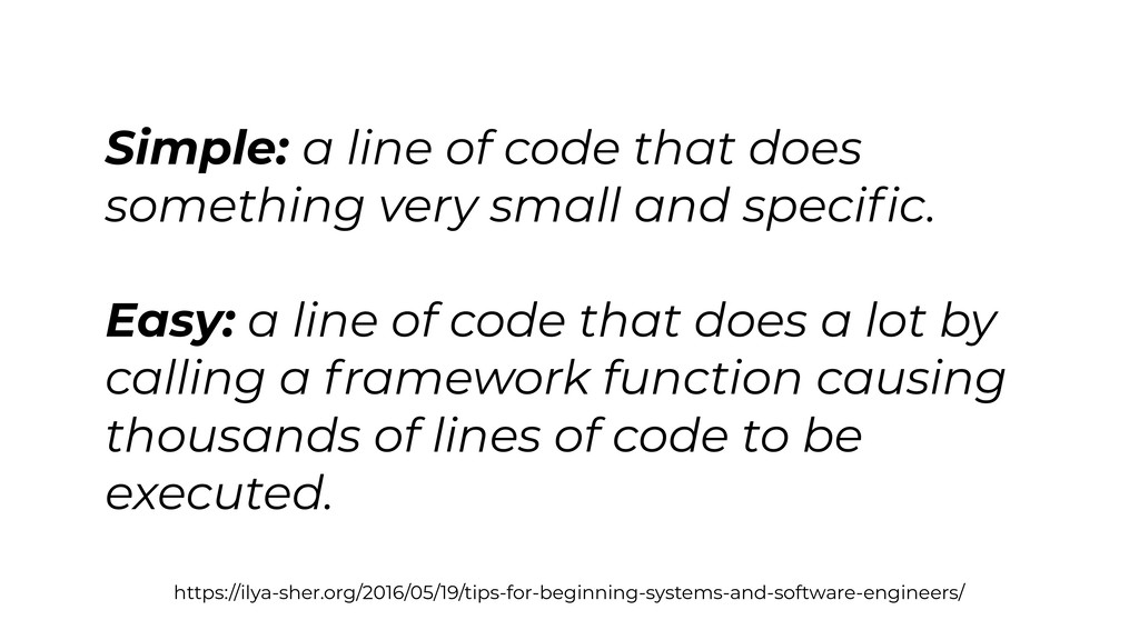 Simple: a line of code that does something very...