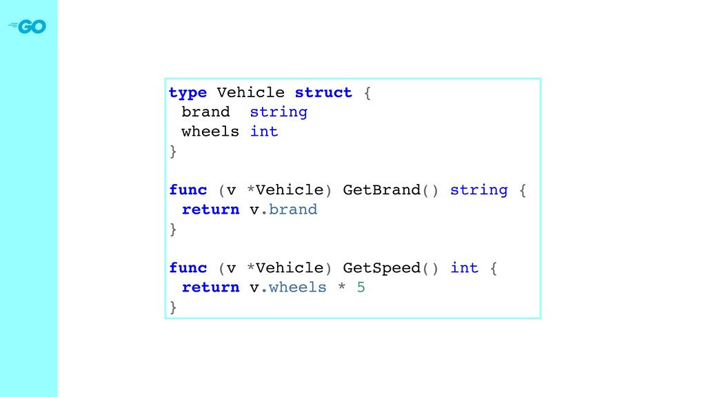 type Vehicle struct { brand string wheels int }...