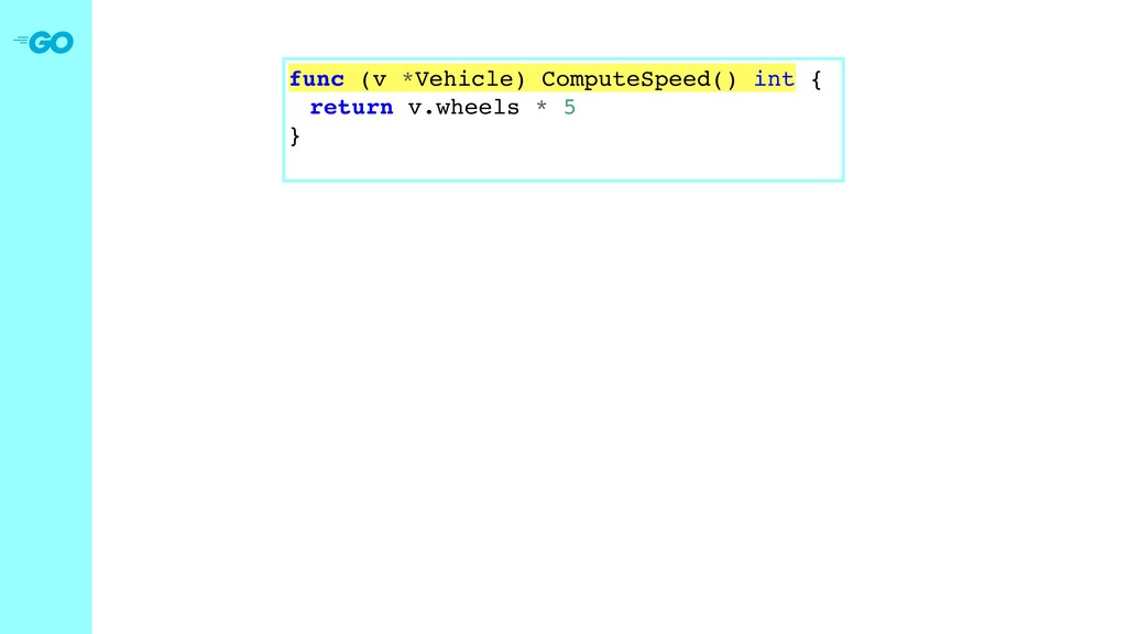 func (v *Vehicle) ComputeSpeed() int { return v...