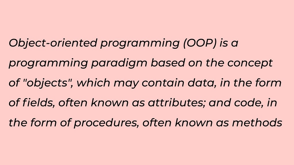 Object-oriented programming (OOP) is a programm...