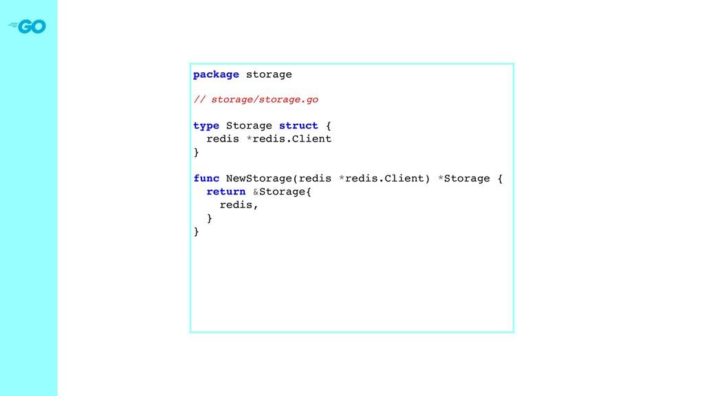 package storage // storage/storage.go type Stor...