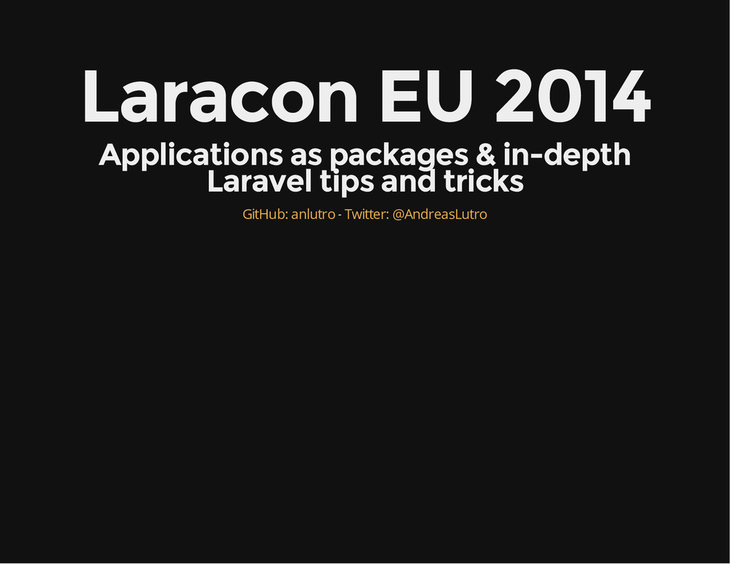 Laracon EU 2014 Applications as packages & in-d...