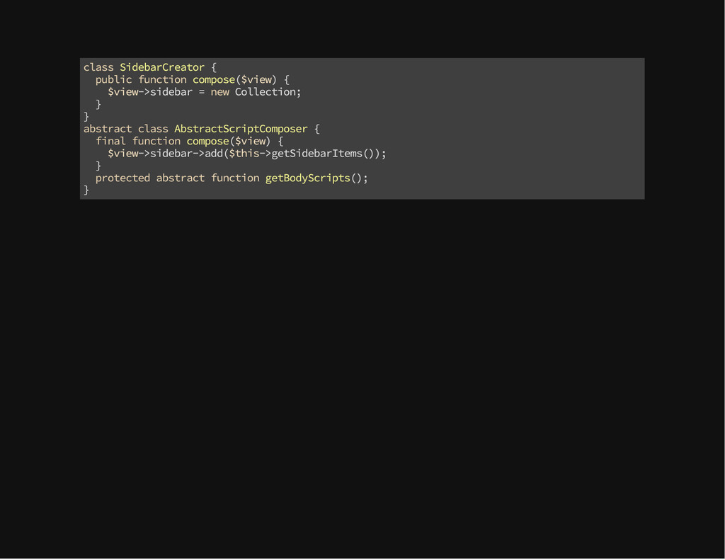 class SidebarCreator { public function compose(...