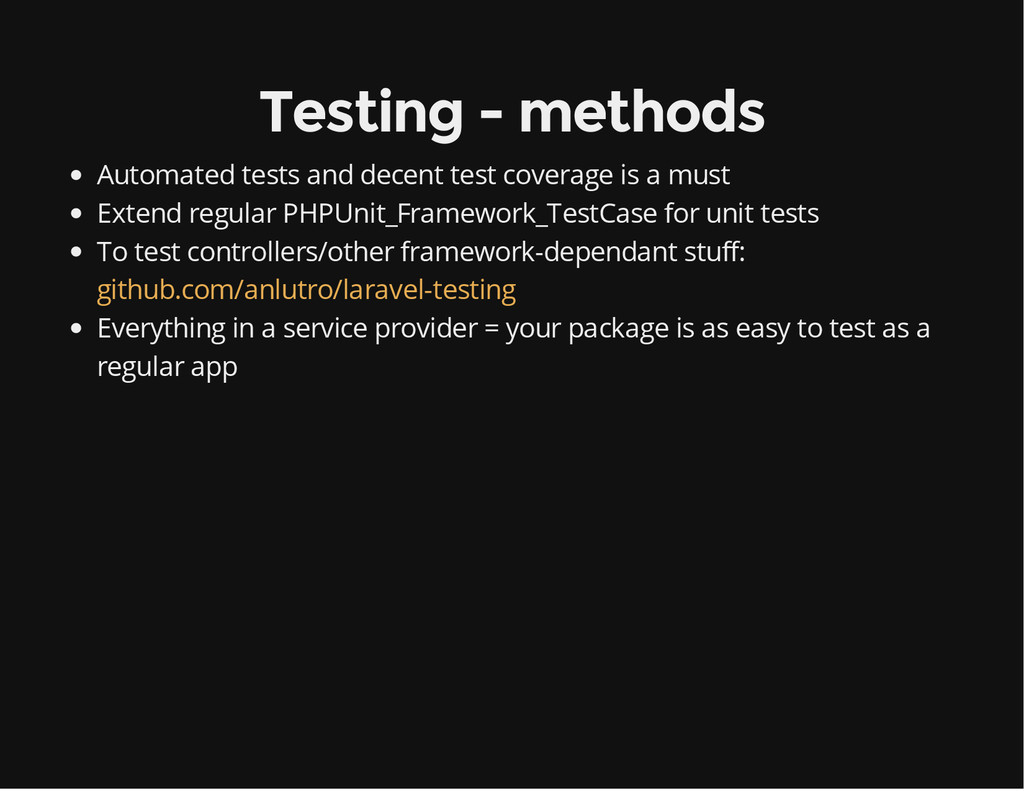 Testing - methods Automated tests and decent te...