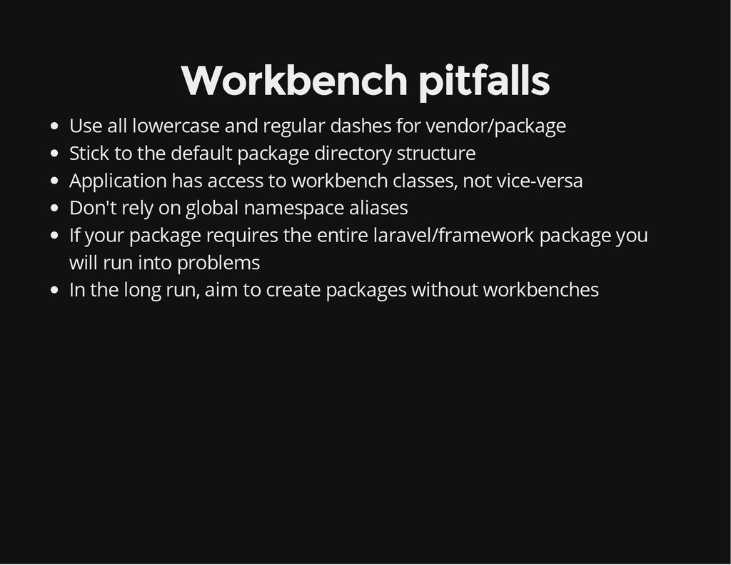 Workbench pitfalls Use all lowercase and regula...