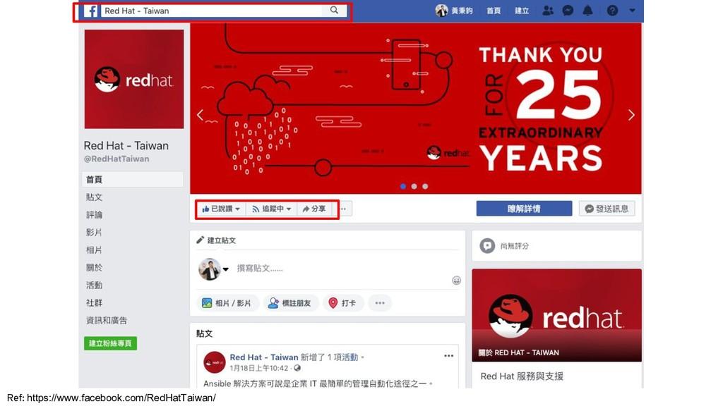 Ref: https://www.facebook.com/RedHatTaiwan/