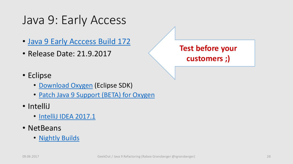Java 9: Early Access • Java 9 Early Acccess Bui...