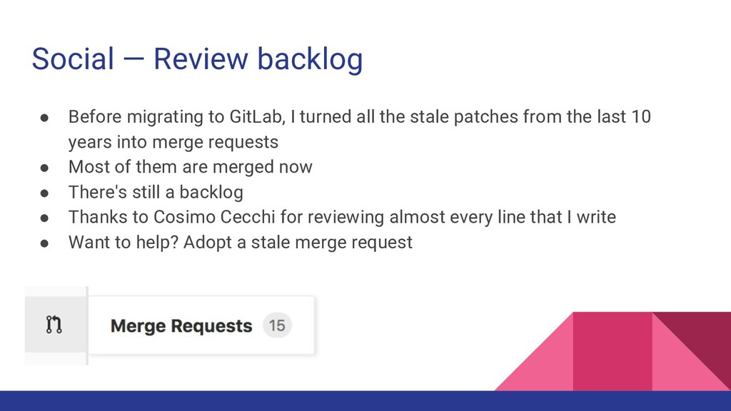 Social — Review backlog ● Before migrating to G...