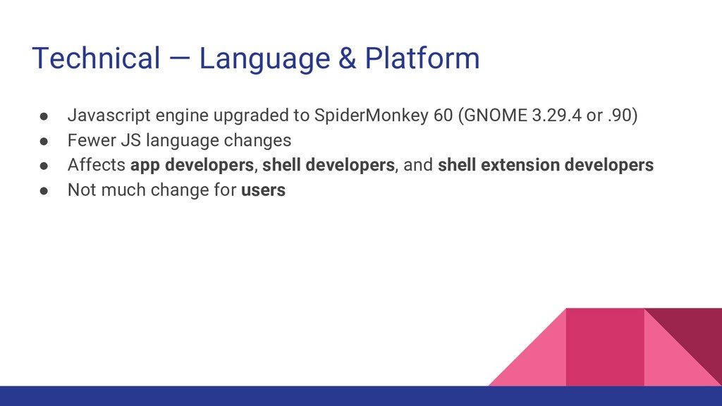 Technical — Language & Platform ● Javascript en...