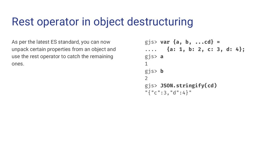 Rest operator in object destructuring As per th...
