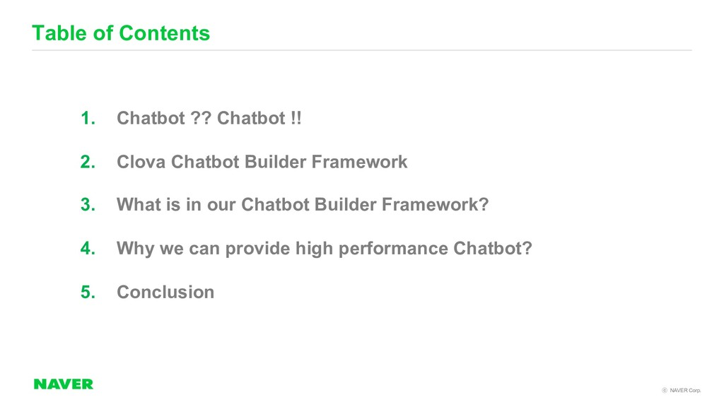 NAVER Corp. Table of Contents 1. Chatbot ?? C...
