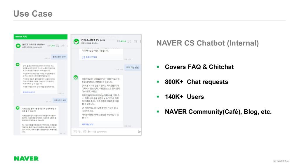 NAVER Corp. Use Case NAVER CS Chatbot (Intern...