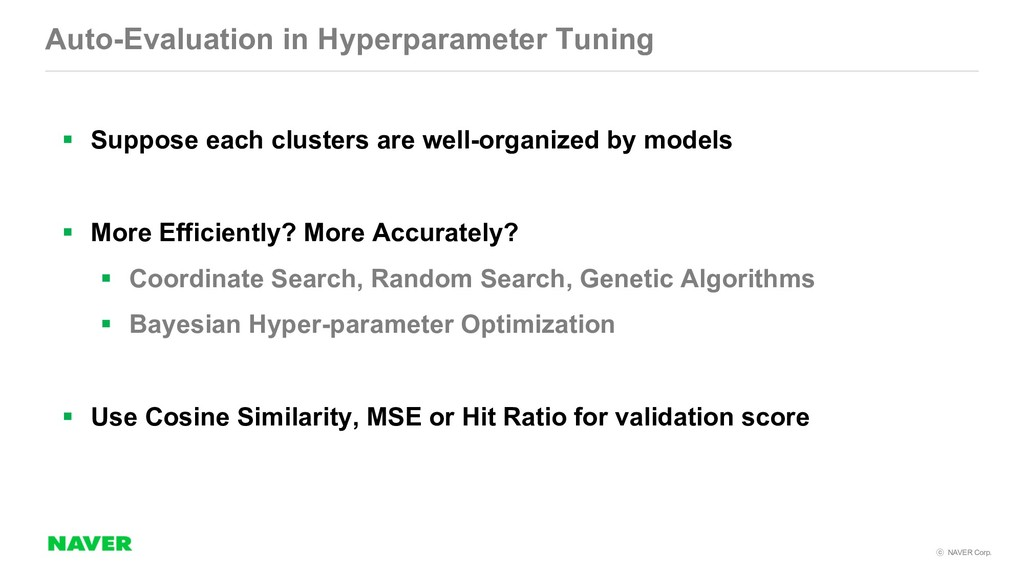 NAVER Corp. Auto-Evaluation in Hyperparameter...