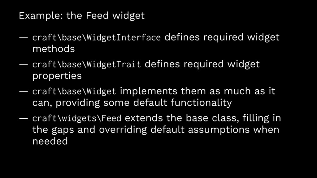 Example: the Feed widget — craft\base\WidgetInt...