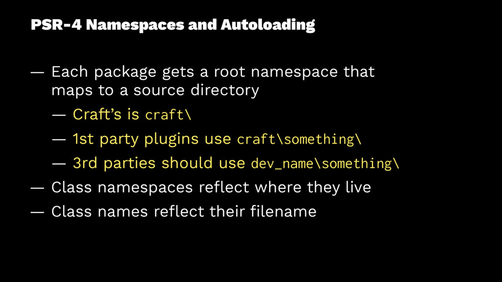 PSR-4 Namespaces and Autoloading — Each package...