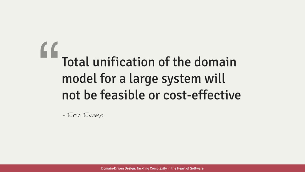 Total unification of the domain model for a lar...