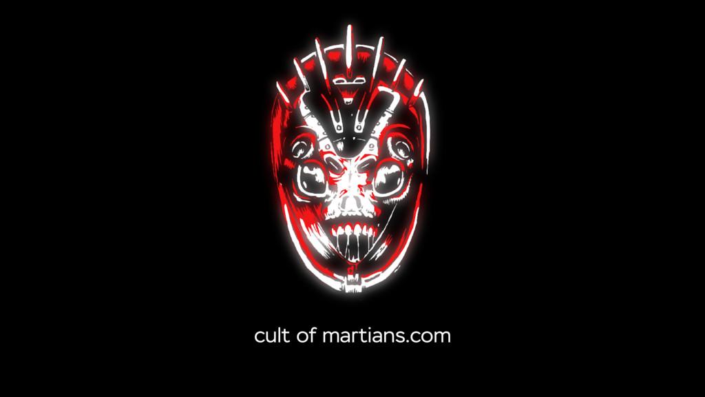 cult of martians.com