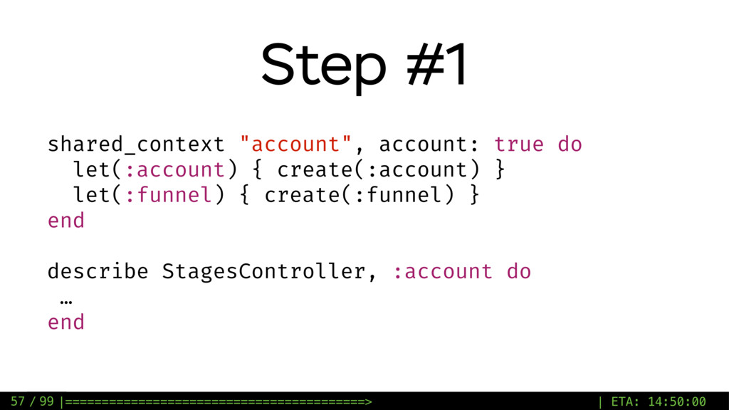 "/ 99 Step #1 57 shared_context ""account"", accou..."