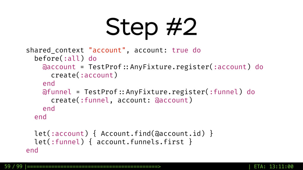 "/ 99 Step #2 59 shared_context ""account"", accou..."