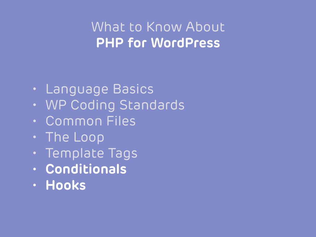 • Language Basics • WP Coding Standards • Commo...