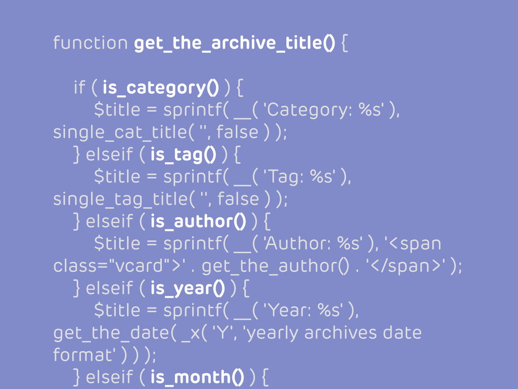 function get_the_archive_title() { if ( is_cate...