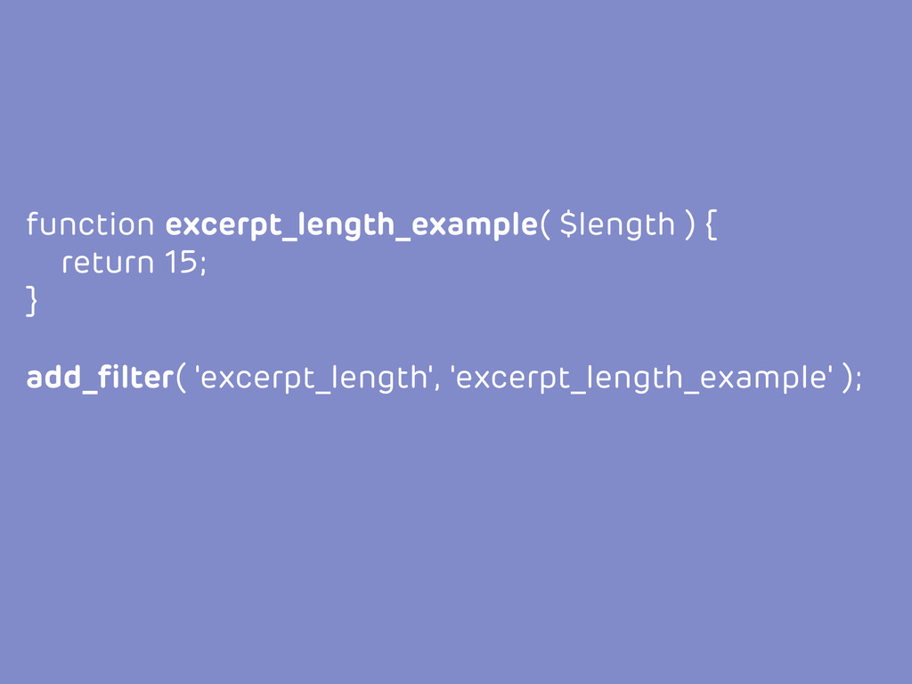 function excerpt_length_example( $length ) { re...