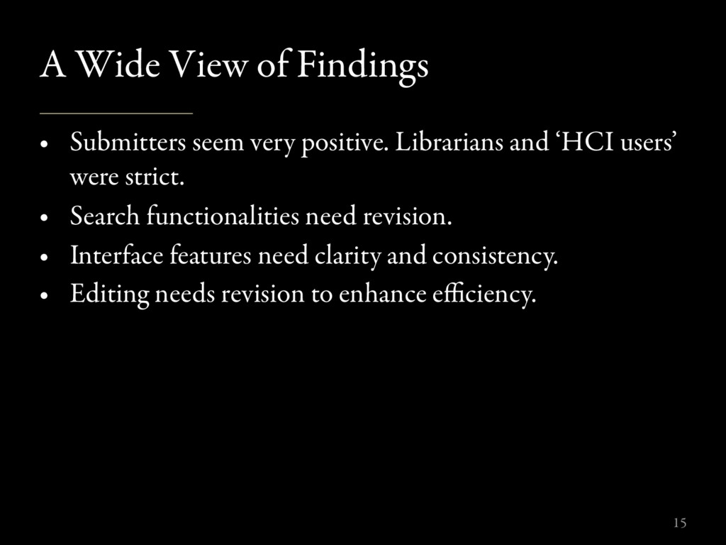 A Wide View of Findings • Submitters seem very ...