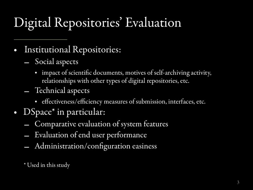 Digital Repositories' Evaluation • Institutiona...