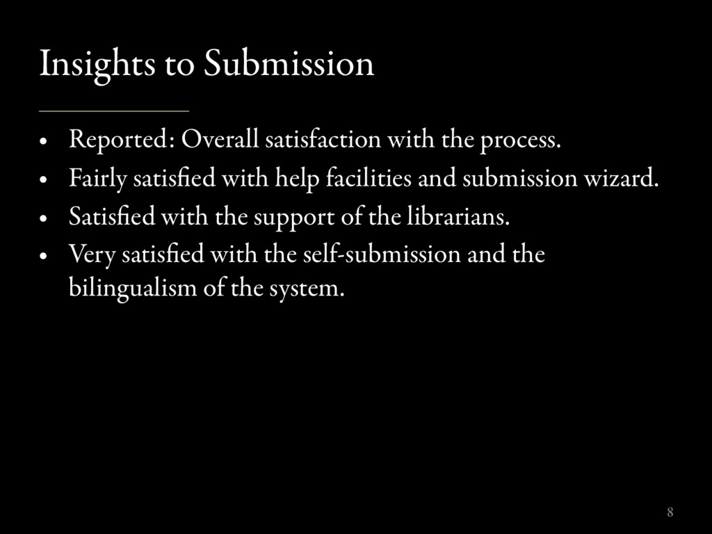Insights to Submission • Reported: Overall sati...