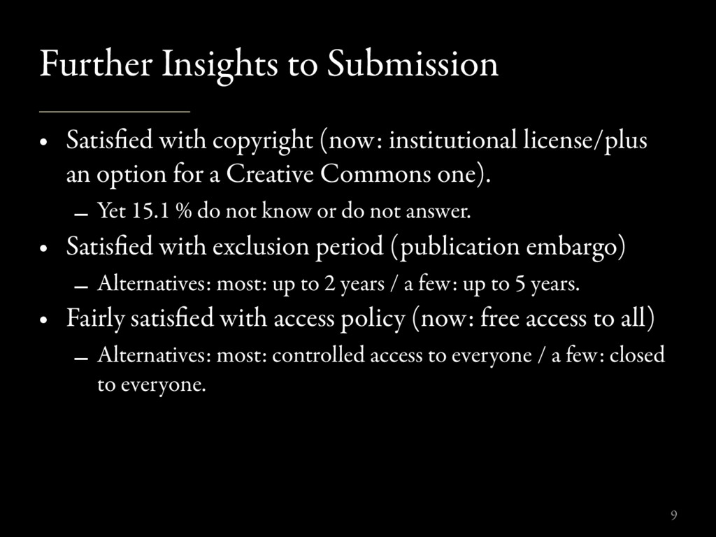 Further Insights to Submission • Satisfied with ...