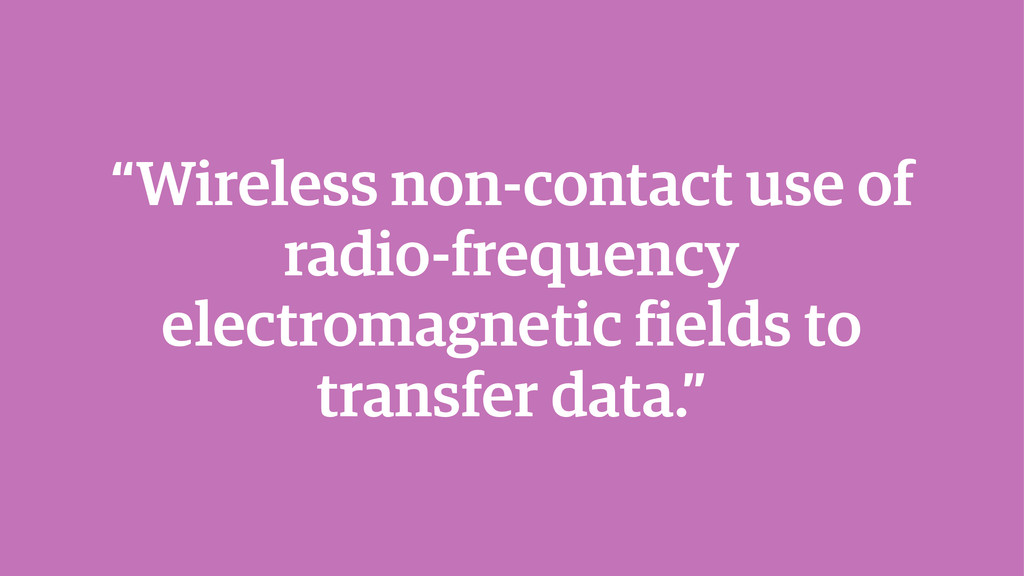 """""""Wireless non-contact use of radio-frequency el..."""