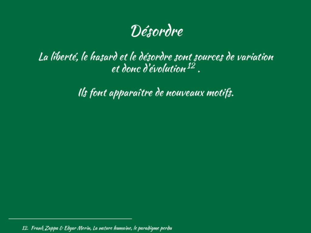 Désordre La liberté, le hasard et le désordre s...