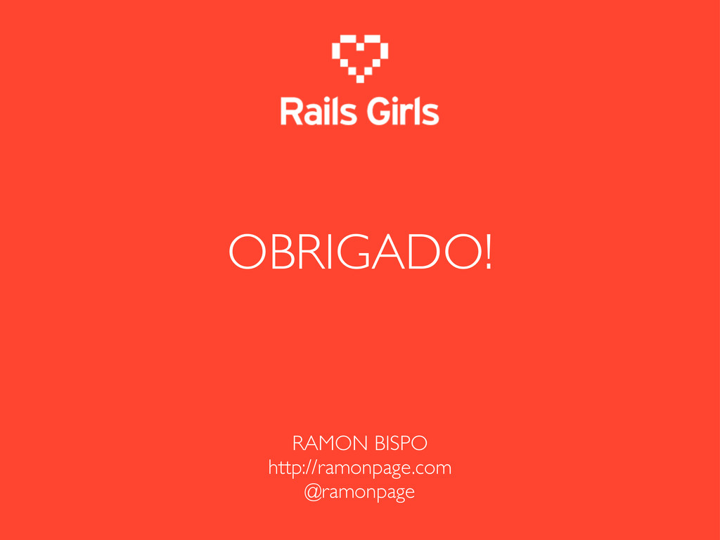RAMON BISPO http://ramonpage.com @ramonpage OBR...