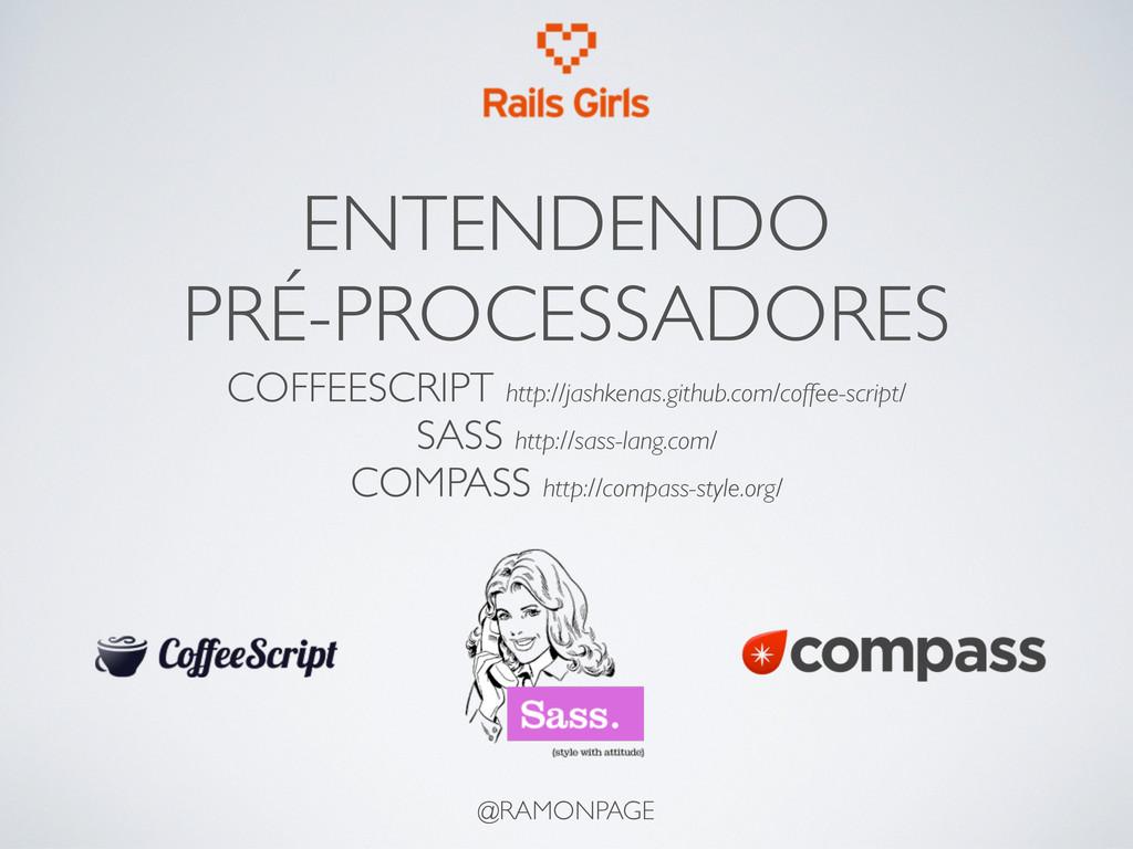 ENTENDENDO PRÉ-PROCESSADORES @RAMONPAGE COFFEES...